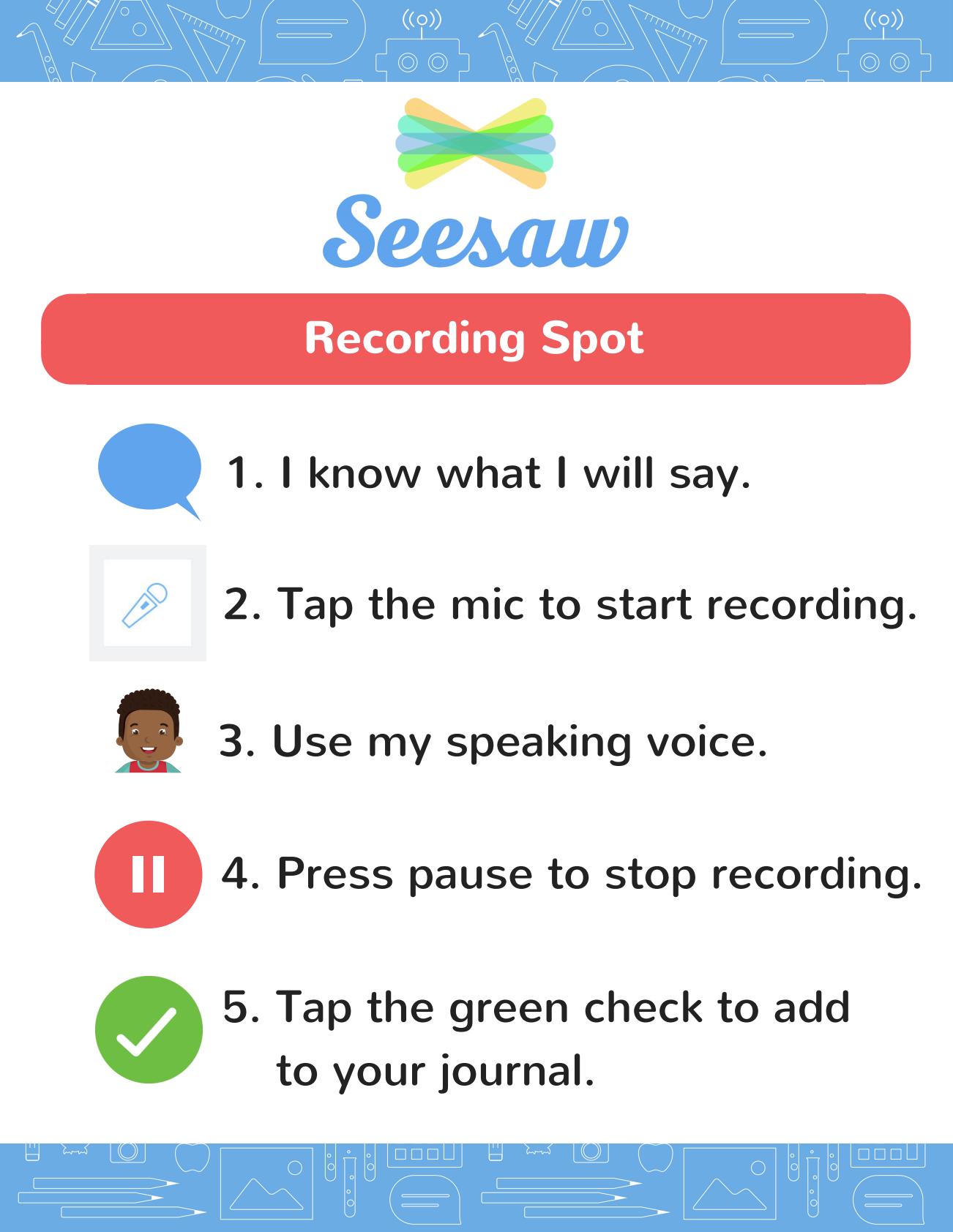 classroom recording spot printable poster seesaw help center